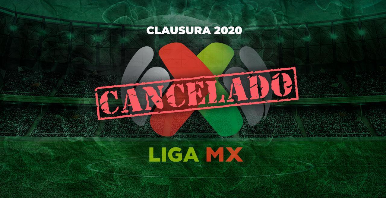 OFICIAL: Se cancela el torneo Clausura 2020 de la Liga MX