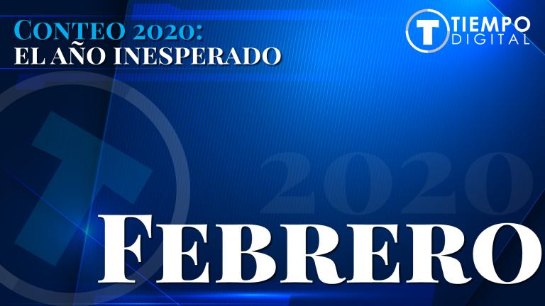 FEBRERO| Conteo 2020: El año inesperado