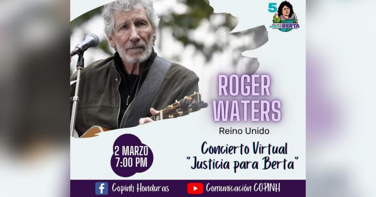 Anuncian concierto de Roger Waters en aniversario del crimen de Berta Cáceres